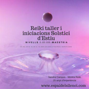 Reiki taller i iniciacions de Solstici d'Estiu a l'Espai del Silenci de Caldes d'Estrac
